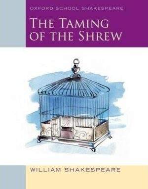 Oxford School Shakespeare The Taming of the Shrew