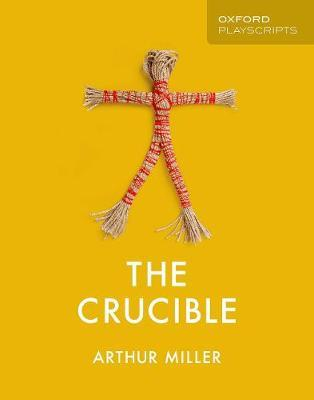 Oxford Playscripts The Crucible