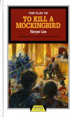 the play of to kill a mockingbird 9780435233112