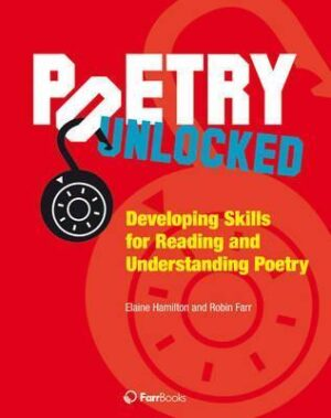 poetry unlocked developing skills for reading and understanding poetry