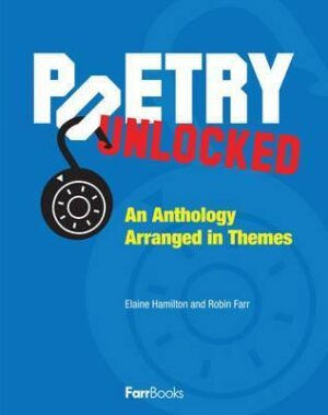 poetry unlocked an anthology arranged in themes