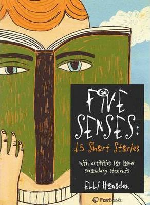 five senses 15 short stories