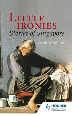 little ironies stories of singapore