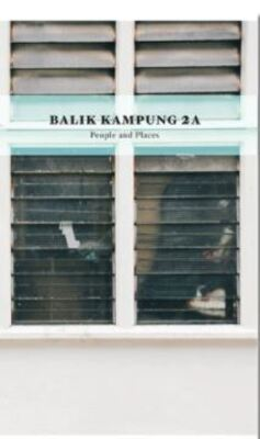 Balik Kampung 2A: People and Places