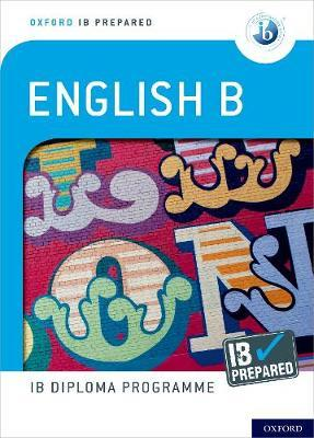 9780198424772 oxford ib prepared english b
